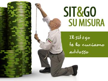 Sit&Go Su Misura: il Sit&Go ve lo cuciamo addosso!