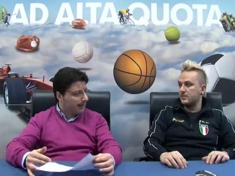 """Ad Alta Quota – Tutto sui Quarti di Finale Coppa Italia e """"Clasico"""""""