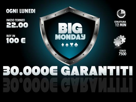 L'appuntamento del lunedì sera è confermato: alle 22 c'è il Big Monday da 30mila Euro!