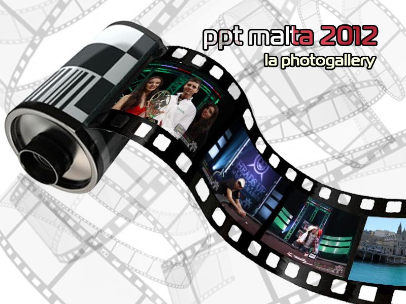 Rivivi i momenti più belli del PPTour di Malta attraverso più di 900 fotografie!