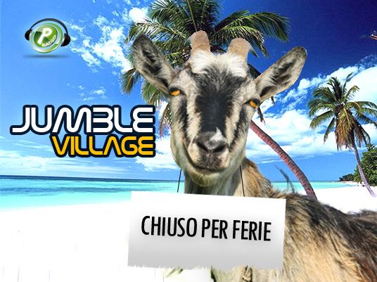 Il villaggio strampalato chiude i cancelli,  le caprette salutano e vanno in vacanza fino a settembre!