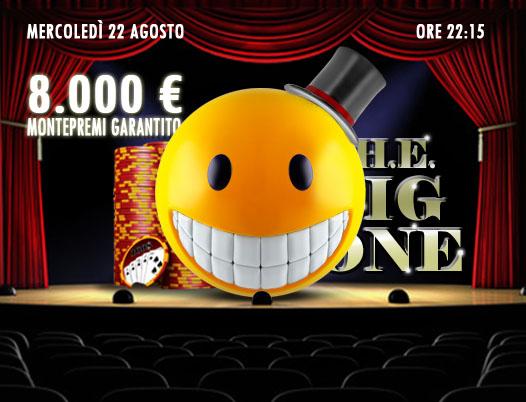 Il Big One raddoppia la sfida: 8mila euro garantiti per salutare il rientro dalle vacanze!