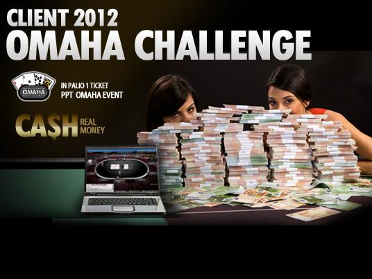 Client 2012: inizia il rush finale dell'Omaha Challenge… chi si aggiudicherà il ticket?