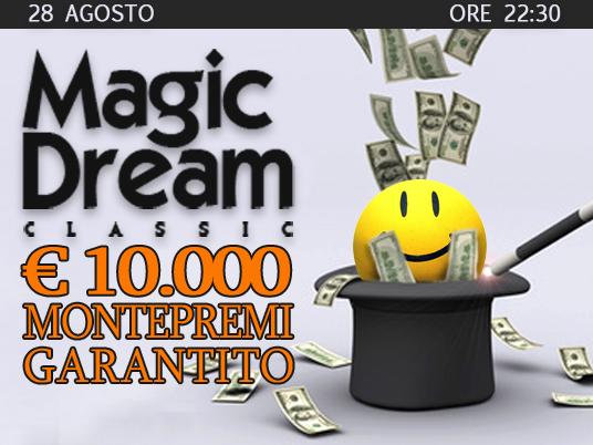 Magic Dream Classic: ancora 10mila euro per continuare a sognare!