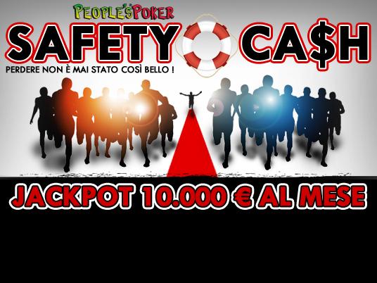 Con il Safety Cash perdere non sarà mai stato così bello!