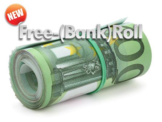 Accresci il tuo Bankroll a costo zero, con i nuovi Free-(Bank)Roll da 50€ garantiti!