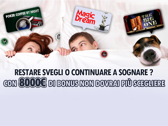 Ancora Super Bonus: dopo Magic Dream e Poker Coffee by Night, ora tocca al Big One!