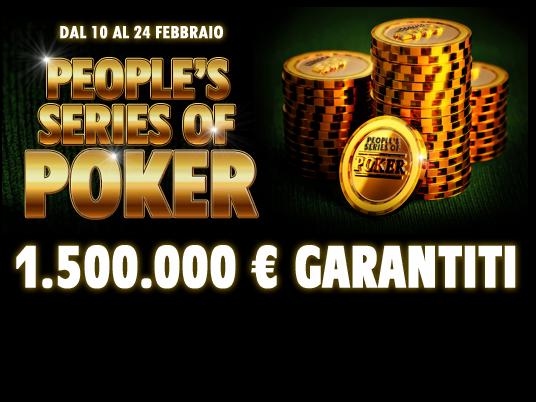 Con le People's Series of Poker… il festival più bello è qui da noi: 200K garantiti, bonus finale per gli Specialisti e 1.500.000 in MTT!