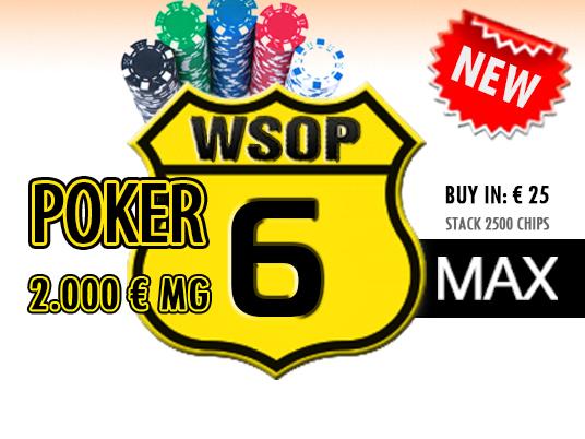 Nuovo WSOP 6Max da €25: € 2000 garantiti e 5 categorie Bronze in palio ogni sera!