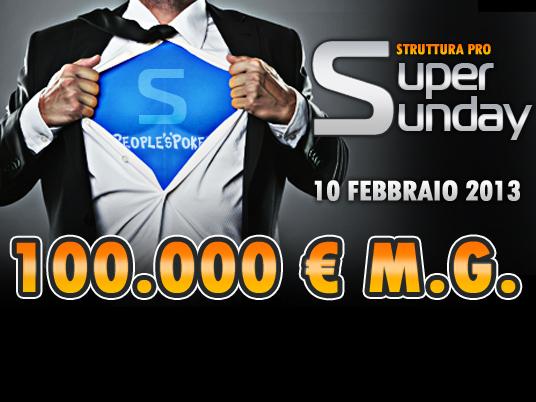 Il Super Sunday da 100mila Euro:  la giusta ricompensa per una giornata difficile su People's