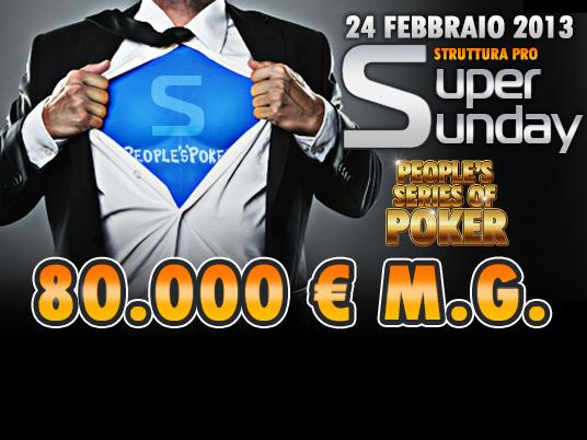 Con il nuovo Final Event on Sunday le People's Series of Poker volano a €280.000!  Domenica 24 febbraio ore 18:00