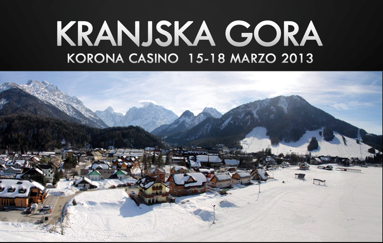 People's Poker Tour 2013 – 1° Evento, Kranjska Gora