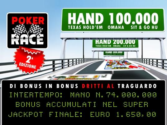 La Poker Race è già alla mano n.74.000.000: tieni il passo per agguantare la fortuna!