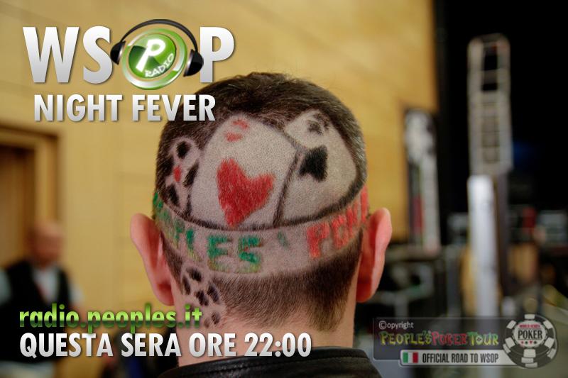 WSOP Fever Night – Risultati e protagonisti della febbre più contagiosa del poker!