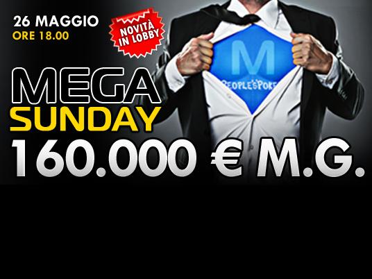 """Il 26 maggio vi aspetta una """"Mega Domenica"""" da 160.000 Euro!"""