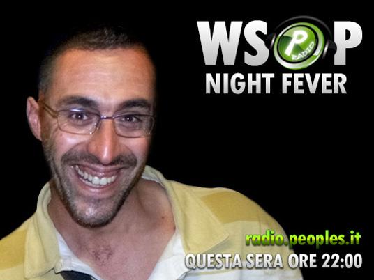 WSOP Night Fever – I protagonisti del weekend si raccontano alla radio!