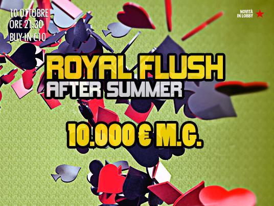 """Royal Flush After Summer: dopo l'estate si apre la """"Caccia alle Scale""""!"""