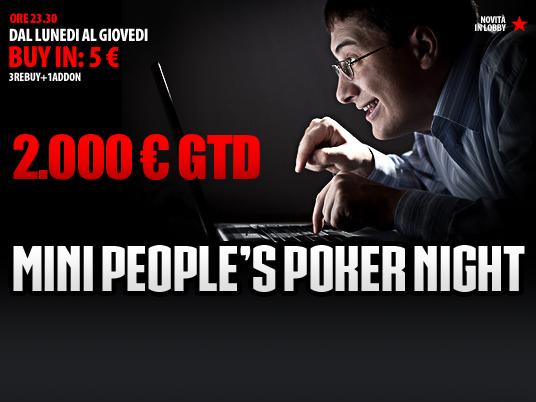 Nuovo Mini People's Poker Night: da lunedì a giovedì 2.000€ garantiti con soli 5€!