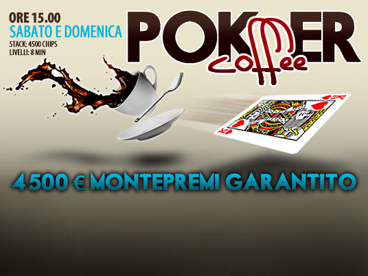 Poker Coffee weekend edition: il gusto forte di un buon caffè!
