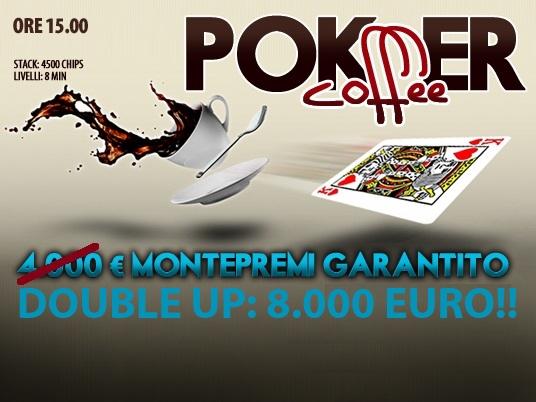 Il Poker Coffee bissa oggi alle 15:00: ancora 8mila euro sul piatto!