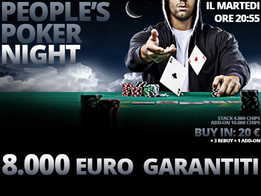 Oggi alle ore 20:55 c'è il People's Poker Night con 8mila euro