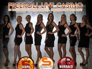 Iscriviti al Freeroll e vinci bonus per il Live Casino!