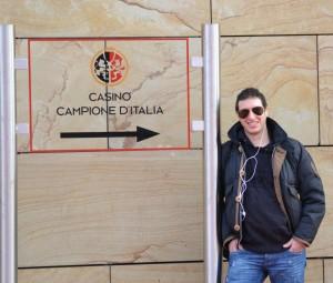 cannibal_83 all'ingresso del Casinò di Campione che ci ospiterà a breve