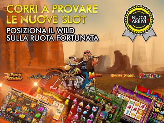 Con le nuove slot posiziona nel rullo vincente il simbolo Wild!