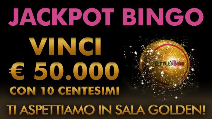 Su People's Bingo bastano 10 centesimi per vincere oltre 50.000 Euro in Sala Golden!
