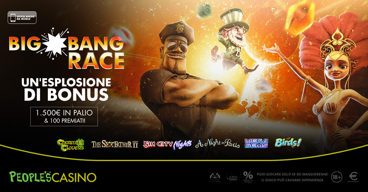 Big Bang Race: 100 premi e 1.500 euro in palio sul People's Casino