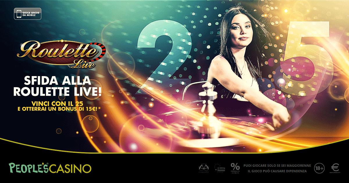 Roulette live: People's Casino regala 15 euro in più a chi accetta la sfida sul 25