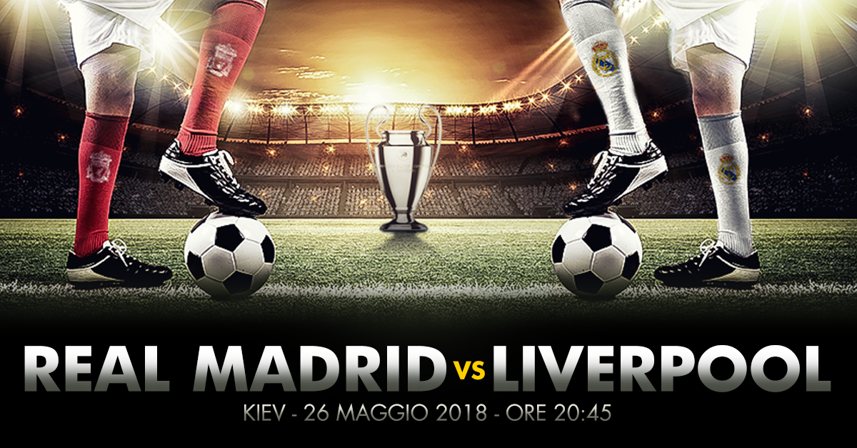 Champions League, Real Madrid – Liverpool: in finale blancos favoriti a 2,20