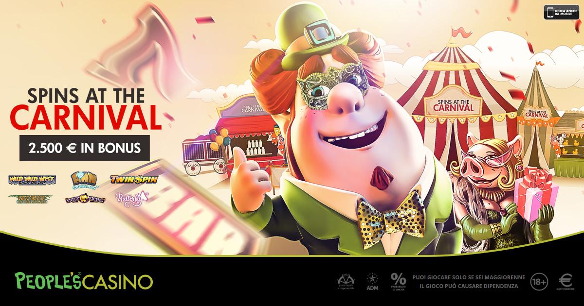 Spins at the Carnival, la promo People's Casino è un gioco non uno scherzo!