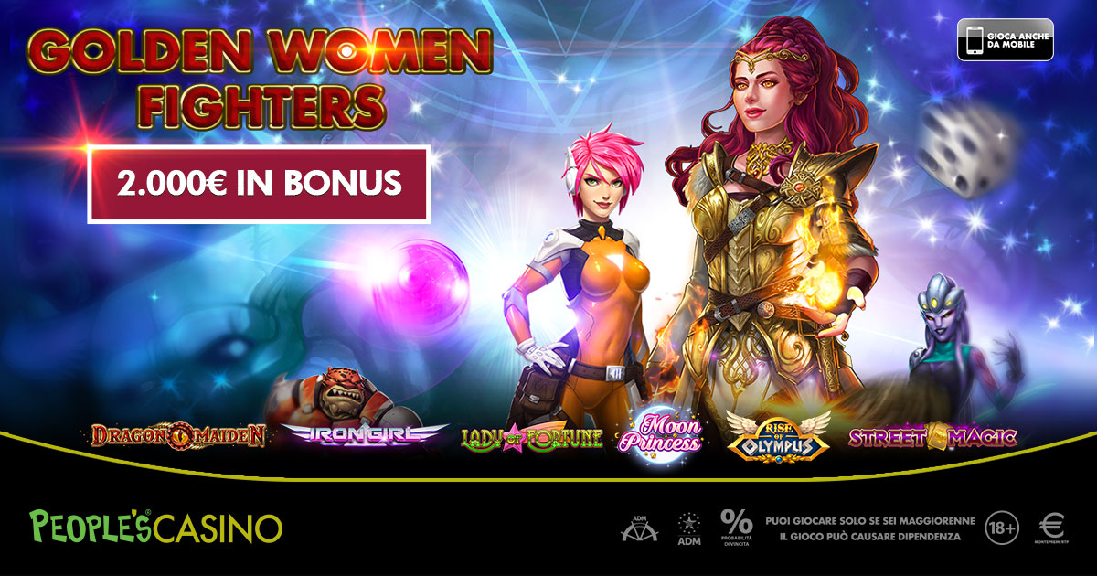 Golden Women Fighters: il People's Casino sceglie donne, principesse e combattenti