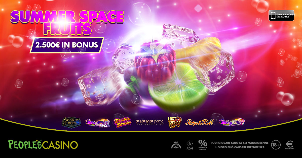 L'estate sta arrivando, 150 bonus su People's Casino con Summer Space Fruits