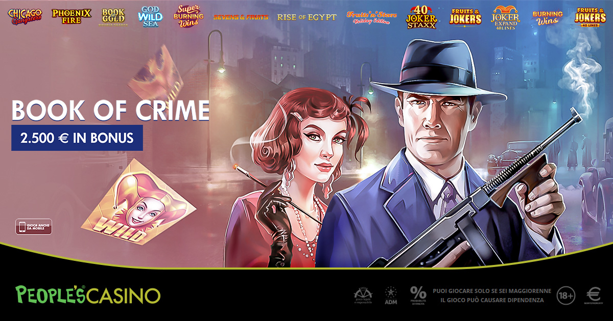 Book of Crime, promo da 2.500 nel People's Casino: è corsa per i bonus in palio
