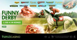 Nel People's Casino si corre per il Funny Derby ed i suoi 2.500 euro